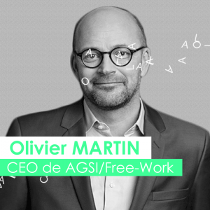 Olivier Martin CEO de AGSI / Free-Work